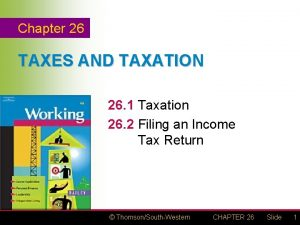 Chapter 26 TAXES AND TAXATION 26 1 Taxation