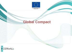 Global Compact What is the UN Global Compact