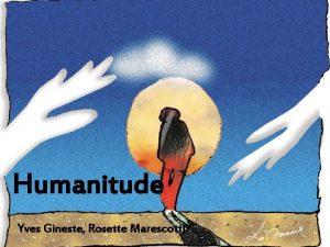 Humanitude Yves Gineste Rosette Marescotti 1 Yves Gineste