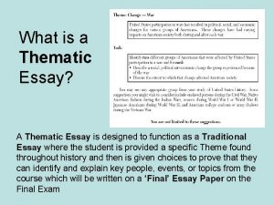 What is a Thematic Essay A Thematic Essay