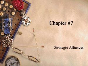 Chapter 7 Strategic Alliances Opening Case HBO Definitions