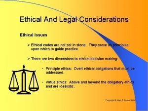 Ethical And Legal Considerations Ethical Issues Ethical codes