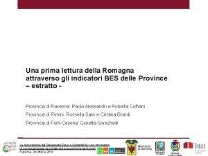 Una prima lettura della Romagna attraverso gli indicatori
