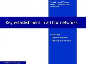 Security and Privacy in Upcoming Wireless Networks Key