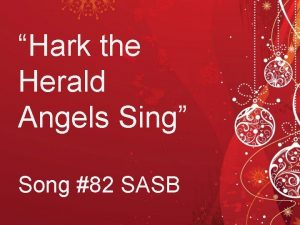 Hark the Herald Angels Sing Song 82 SASB