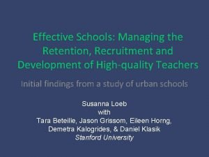 Effective Schools Managing the Retention Recruitment and Development