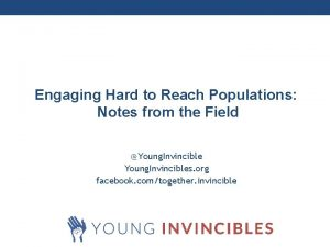 Engaging Hard to Reach Populations Millennial Finances Notes