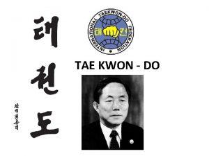 TAE KWON DO Tae Noha kop nohou kop