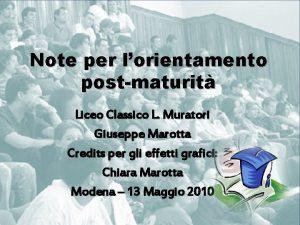 Note per lorientamento postmaturit Liceo Classico L Muratori