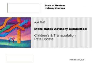 State of Montana Helena Montana April 2006 State