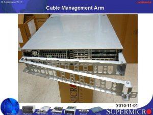 Confidential Cable Management Arm 2010 11 01 Confidential