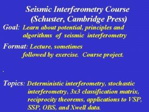 Seismic Interferometry Course Schuster Cambridge Press Goal Learn