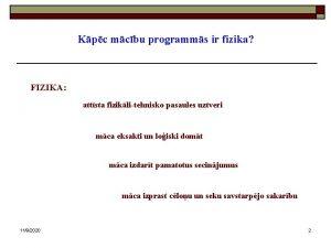Kpc mcbu programms ir fizika FIZIKA attsta fiziklitehnisko