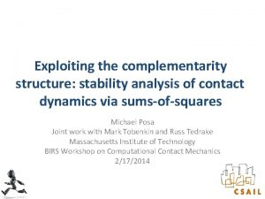 Exploiting the complementarity structure stability analysis of contact