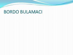 BORDO BULAMACI 9 11 2020 2 Muayenesi Anlattmz