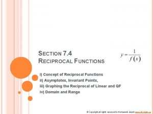 SECTION 7 4 RECIPROCAL FUNCTIONS i Concept of
