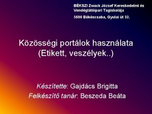 BKSZI Zwack Jzsef Kereskedelmi s Vendgltipari Tagiskolja 5600