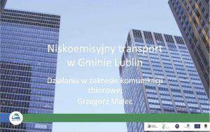 Niskoemisyjny transport w Gminie Lublin Dziaania w zakresie