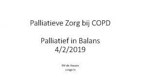 Palliatieve Zorg bij COPD Palliatief in Balans 422019