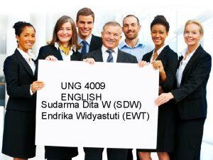 UNG 4009 ENGLISH Sudarma Dita W SDW Endrika
