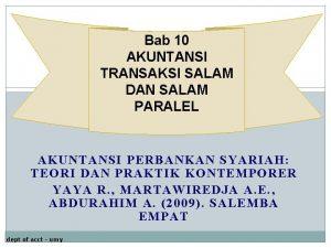 Bab 10 AKUNTANSI TRANSAKSI SALAM DAN SALAM PARALEL