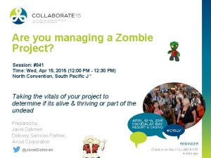 C 15 LV Are you managing a Zombie