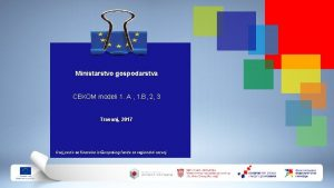 Ministarstvo gospodarstva CEKOM modeli 1 A 1 B