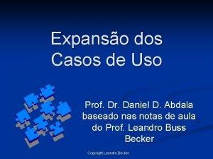 Expanso dos Casos de Uso Prof Dr Daniel