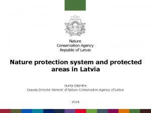 Nature protection system and protected areas in Latvia
