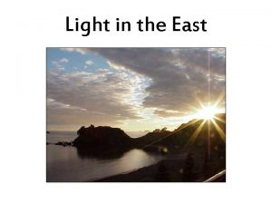 Light in the East Light in the East