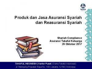 Produk dan Jasa Asuransi Syariah dan Reasuransi Syariah