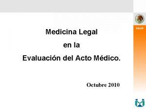 Medicina Legal en la Evaluacin del Acto Mdico
