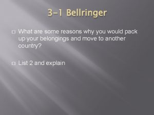 3 1 Bellringer What are some reasons why