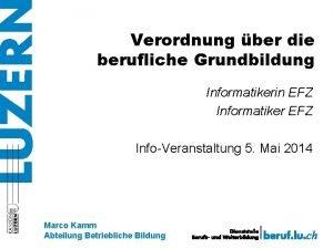 Verordnung ber die berufliche Grundbildung Informatikerin EFZ Informatiker