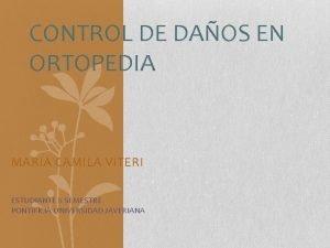 CONTROL DE DAOS EN ORTOPEDIA MARIA CAMILA VITERI