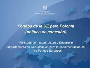 Fondos de la UE para Polonia poltica de