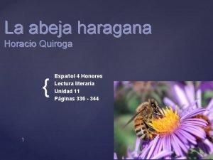 La abeja haragana Horacio Quiroga 1 Espaol 4