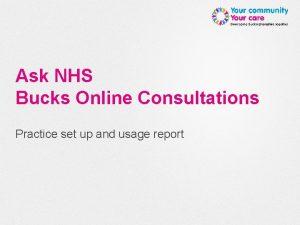 Ask NHS Bucks Online Consultations Practice set up