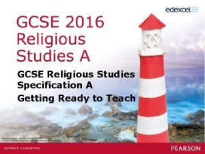 GCSE Religious Studies Specification A Getting Ready to