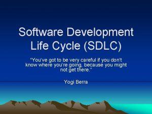 Software Development Life Cycle SDLC Youve got to