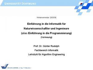 Wintersemester 200506 Einfhrung in die Informatik fr Naturwissenschaftler