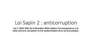 Loi Sapin 2 anticorruption Loi n 2016 1691