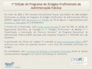 1 Edio do Programa de Estgios Profissionais da