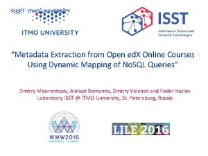Metadata Extraction from Open ed X Online Courses