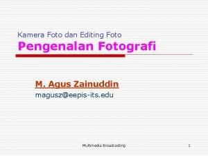 Kamera Foto dan Editing Foto Pengenalan Fotografi M