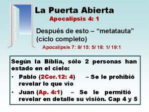 La Puerta Abierta Apocalipsis 4 1 Despus de
