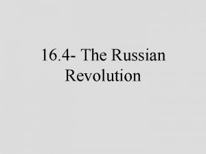 16 4 The Russian Revolution Review Russia Russia