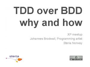 TDD over BDD why and how XP meetup