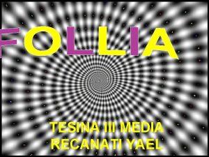 TESINA III MEDIA RECANATI YAEL COSA SI INTENDE
