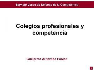 Servicio Vasco de Defensa de la Competencia Colegios